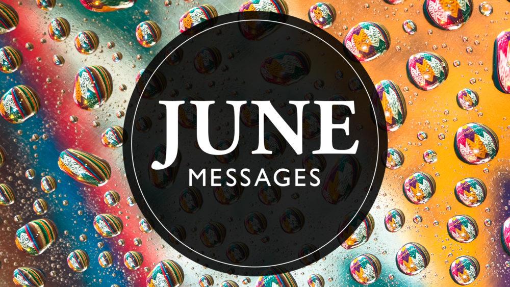 June Messages 2021